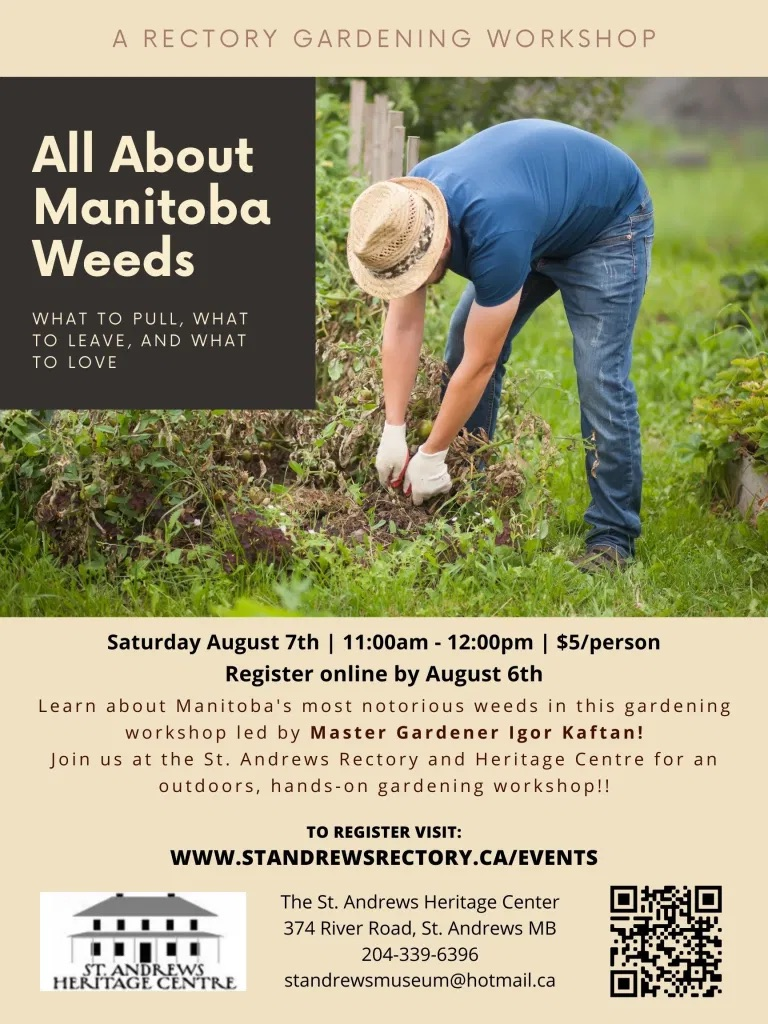 All About Manitoba Weeds @ St. Andrews Rectory and Heritage Centre